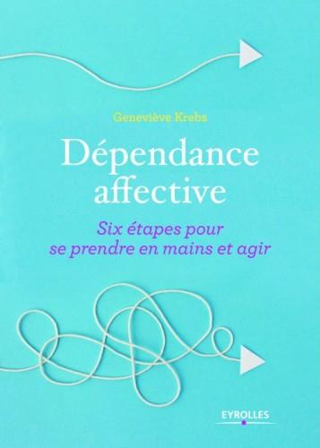 dépendance affective livre de Geneviève Krebs Eyrolles