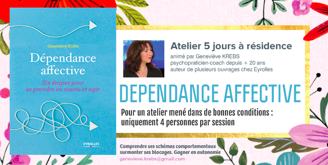 Atelier pratique séminaire dépendance affective