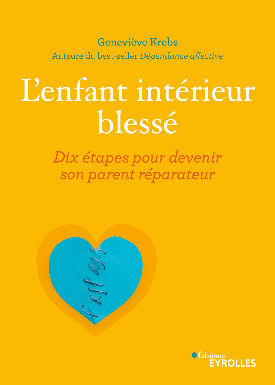 L'ENFANT INTERIEUR BLESSE